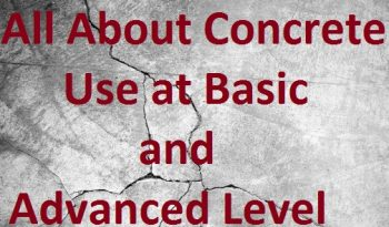 All About Concrete – Use at Basic and Advanced Level