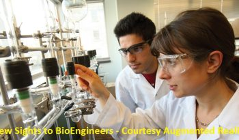 New Sights to BioEngineers - Courtesy Augmented Reality