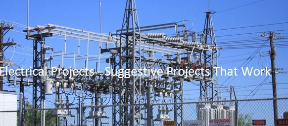 electrical projects suggestive projects that work acsce